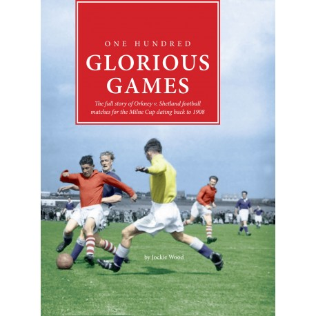One Hundred Glorious Games