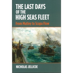 The Last Days of the High Seas Fleet