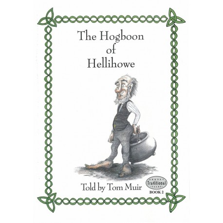 The Hogboon of Hellihowe