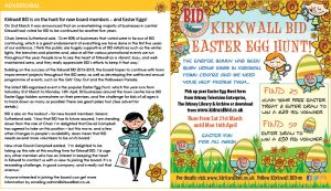 Kirkwall BID is on the hunt for new board members – and Easter Eggs!