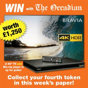 Win a 55″ TV with The Orcadian – get your fourth token in this week's paper