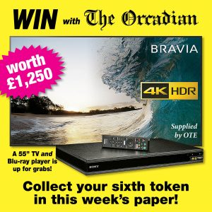 Win a 55″ TV with The Orcadian – get your sixth token in this week's paper