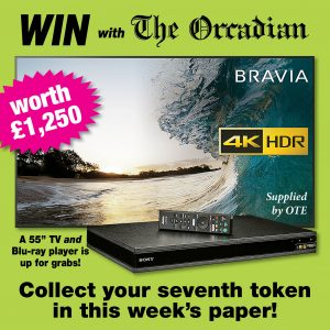 Win a 55″ TV with The Orcadian – get your seventh token in this week's paper