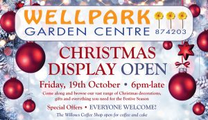 Wellpark Garden Centre – Christmas Display Open