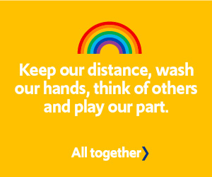 Keep our distance, wash our hands, think of others and play our part.
